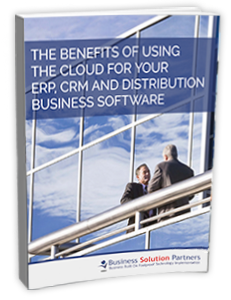 E-book cover: The Benefits Of Using The Cloud For Your ERP, CRM And Distribution Business Software