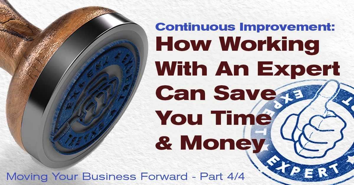 Partner Possibilities: Working with Experts Can Save You Time and Money as You Continuously Improve