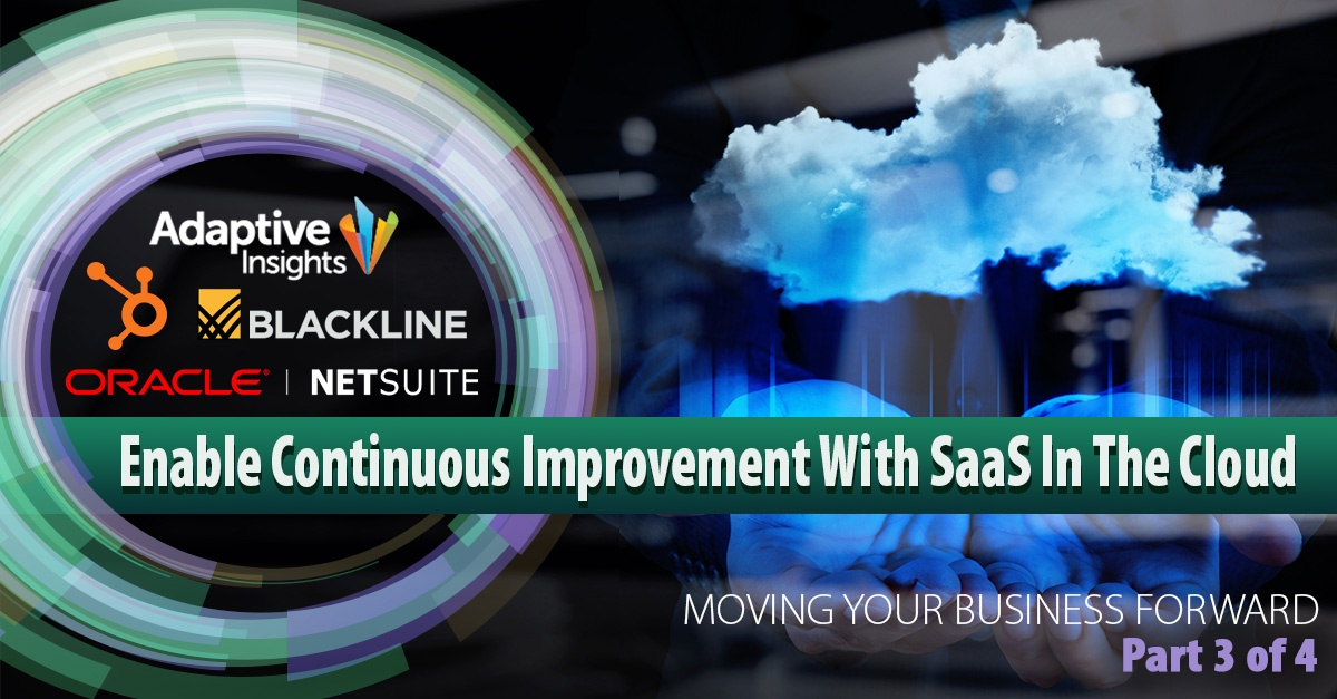 Enable Continuous Improvement With SaaS Applications Like NetSuite & Adaptive Insights