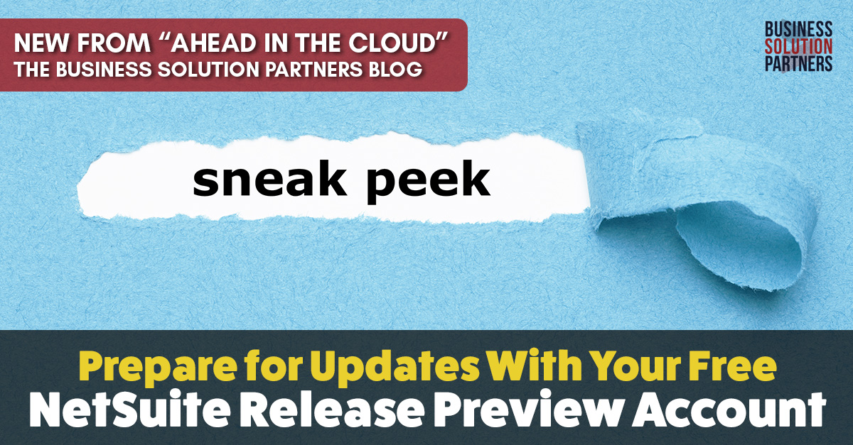 Prepare for NetSuite Updates With Your Free Release Preview Account