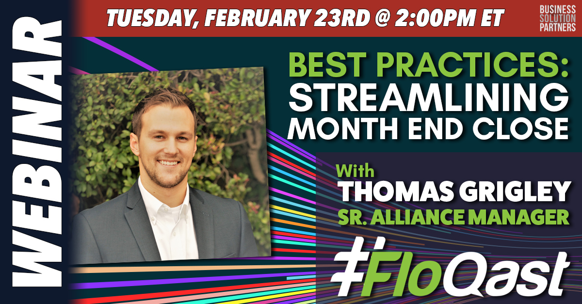 Join Our Webinar: Best Practices To Streamline The Month End Close w/ Thomas Grigley
