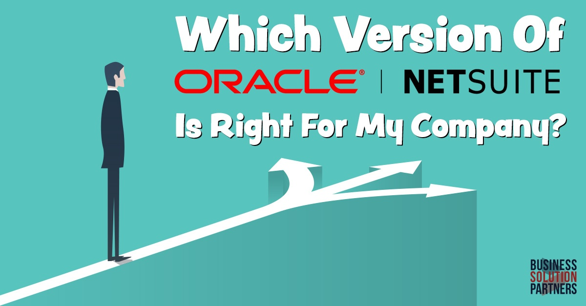 Which Version Of Oracle Netsuite Should I Consider